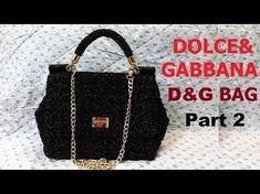 How to crochet Bag Dolce&Gabbana Part 2 - Hướng Dẫn móc túi xách D&G Crochet Baby Boots, Crochet Shoes, Crochet Handbags, Crochet Purses, Chanel Mini, Bag Pattern Free, Dolce E Gabbana, Knitted Bags, Purses And Handbags