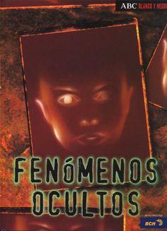 Fenómenos ocultos / ABC Blanco y Negro