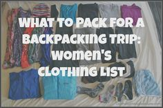 Packing for a Backpacking Trip: Women's Clothing List