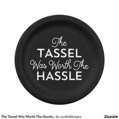 The Tassel Was Worth The Hassle Graduation Paper Plate  sc 1 st  Pinterest & Modern Solid Red Graduation Paper Plates   Custom Party PAPER ...