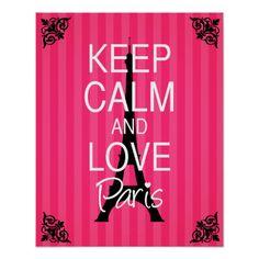Keep Calm and Love Paris Poster Keep Calm Posters, Keep Calm Quotes, Paris Wall Art, Paris Art, Paris Rooms, Paris Poster, Paris Theme, Keep Calm And Love, Custom Posters