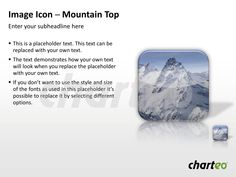 Present your company's goals metaphorically by making use of our Mountain Top Image Icon for PowerPoint. Download now at http://www.charteo.com/en/PowerPoint/Backgrounds-Images/Photo-Icons/Image-Icon-Mountain-Top-1-PowerPoint.html