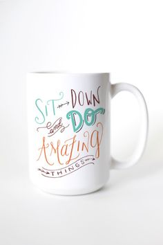 Sometimes we all need a reminder to keep doing amazing things! - Ceramic - Dishwasher and Microwave safe - Double sided print - 11 oz or 15 oz - White, glossy Processing time: business days + ship Sharpie Mugs, Diy Mugs, Sweet Coffee, I Love Coffee, Pottery Painting, Diy Painting, Diy Tableware, Painted Mugs, Cute Cups