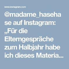 """@madame_hasehase auf Instagram: """"Für die Elterngespräche zum Halbjahr habe ich dieses Material erstellt. Für mich eine totale Erleichterung. Ich komme mit den Eltern viel…"""""""