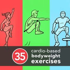35 Cardio-Based Bodyweight Exercises.