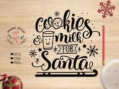 Christmas svg Cookies and Milk for Santa available in SVG, DXF and PNG File