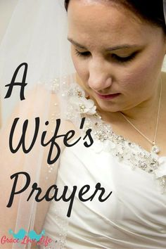 My Simple Wife's prayer. Here is how I pray for my husband and our life…