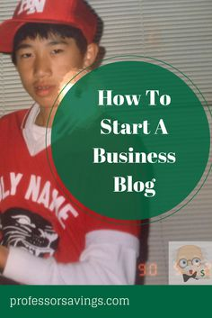 How to Start a Business Blog #career #job #money Click=>> http://professorsavings.com/start-business-blog/?utm_content=bufferf9280&utm_medium=social&utm_source=pinterest.com&utm_campaign=buffer