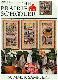 """The Prairie Schooler """"Summer Samplers"""" Book 77 (one of my all-time favorites!)"""