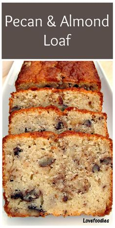 Moist Pecan Almond Loaf Cake Loaf Pan The flavor combo is just divine! Bread Cake, Loaf Cake, Dessert Bread, Just Desserts, Dessert Recipes, Healthy Cake Recipes, Party Desserts, Healthy Desserts, Almond Cakes