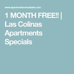 1 MONTH FREE!!   Las Colinas Apartments Specials