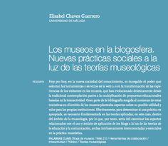 Los museos en la blogosfera. Nuevas prácticas sociales a la luz de las teorías museológicas
