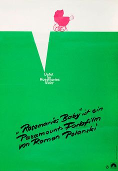 German poster for ROSEMARY'S BABY (Roman Polanski, USA, 1968) Designer: unknown Poster source: The Łódź Film Museum c/o Culture.Pl See THE M...
