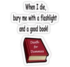 a flashlight and a good book