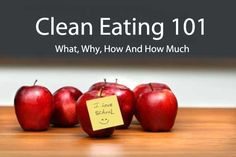 Clean Eating 101 - Fantastic ideas for eating on a budget, what ingredients to buy where, and getting your kids to eat clean. Cool.