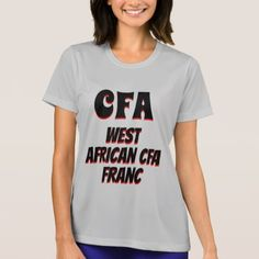 CFA West African CFA franc grey T-Shirt - click/tap to personalize and buy