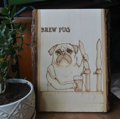 Brew pug artwork, Pug dad gift, Bar pictures, Pyrography wall hanging, Dog lover birthday gift, Anniversary gift for dad, Game room #pugs #beer #homedecor #mancave #Giftsforhim décor,