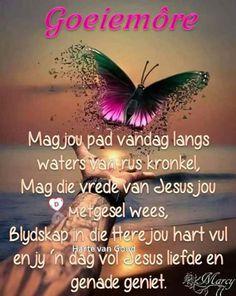 Good Morning Gif, Good Morning Messages, Good Morning Greetings, Good Morning Wishes, Good Morning Quotes, Lekker Dag, Goeie Nag, Goeie More, Afrikaans Quotes