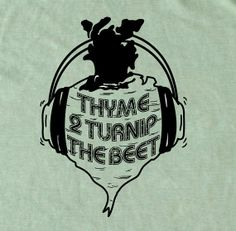 "Men's ""Thyme to Turnip the Beet"" Foodie T-shirt in many colors and sizes"