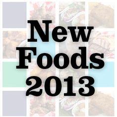 New Foods 2013