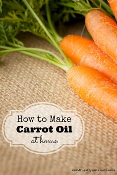 Carrot oil is rich in nutrients such as vitamins A, C, and E, beta-carotene, and a multitude of other antioxidants and it is so easy to make! Here's how...