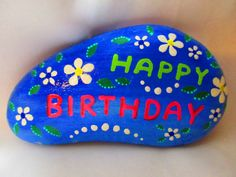Painted Rock 'Happy Birthday' by PlaceForYou on Etsy