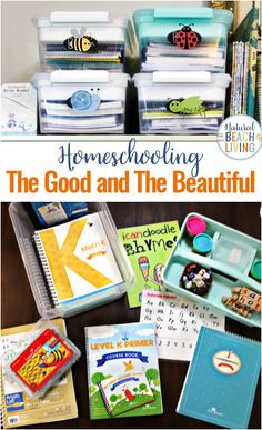 The Good and The Beautiful - Curriculum - Organization and More - Natural Beach Living