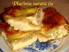 Placinta sarata cu iaurt Lasagna, Dairy, Cheese, Chicken, Meat, Ethnic Recipes, Food, Eten, Meals