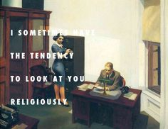 Not even if my boss would call Office at night (1940), Edward Hopper / Nothing Even Matters, Lauryn Hill ft. D'Angelo