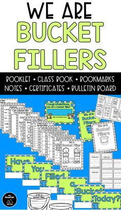 """As you read """"Have You Filled a Bucket Today?"""" with your class use these products to encourage students to become bucket fillers. Included: A Bucket Filler Booklet, Bucket Filler Class Book, Bucket Filler Bookmarks, Bucket Filler Notes, Bucket Filler Certificates and a Bucket Filler Bulletin Board."""