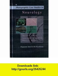 Photographic Case Studies in Neurology Diagnostic tests for the practitioner (9780963377524) David J Coffey , ISBN-10: 0963377523  , ISBN-13: 978-0963377524 ,  , tutorials , pdf , ebook , torrent , downloads , rapidshare , filesonic , hotfile , megaupload , fileserve