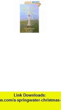 A Springwater Christmas eBook Linda Lael Miller ,   ,  , ASIN: B002ZF0KEY , tutorials , pdf , ebook , torrent , downloads , rapidshare , filesonic , hotfile , megaupload , fileserve