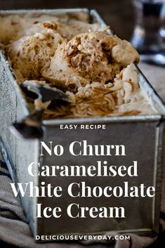 This amazing Caramelised White Chocolate No Churn Ice Cream recipe – is creamy, divine and only uses 3 ingredients! White Chocolate Ice Cream, Caramelized White Chocolate, Caramel Ice Cream, Frozen Desserts, Frozen Treats, No Churn Ice Cream, Ice Cream Recipes, 3 Ingredients, Delicious Desserts