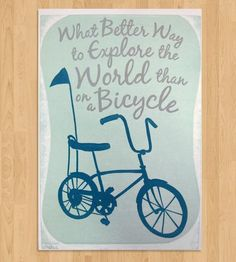 Get inspired by two tires with this bicycle letterpress print. It features a sweet ride and corresponding text hand-carved from linoleum, and printed on off-white speckled paper using aqua blue, navy blue and metallic silver ink.