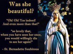 St. Bernadette Soubirous ~ Our Blessed Mother
