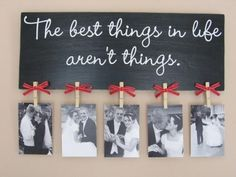 Cute idea for pictures, chalk board paint, hot glue, clothes pins, ribbon, and pictures. Either stencil or hand write a cute message.
