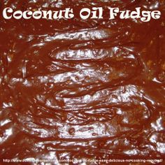 Coconut Oil Fudge - Easy, Delicious, No Cooking Required!