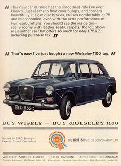 """Buy Wisely - Buy Wolseley 1100"". 1962 advert. Classic Trucks, Classic Cars, Van Car, Car Brochure, Morris Minor, Cars Uk, Classic Motors, Car Posters, Car Advertising"