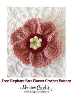 Elephant Ears Flower Free Crochet Pattern from Maggie's Crochet