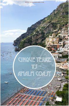 Amalfi Coast vs Cinque Terre
