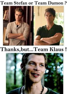 Haha yes!!! But I am Team Damon too... And Team Stephan.... Yeah I can't make life choices haha
