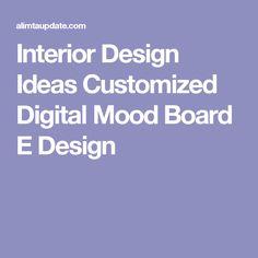Interior Design Ideas Customized Digital Mood Board E Design