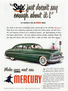 Mercury Sport 1949 Safe Doesnt Say Enough - www.MadMenArt.com | Vintage Cars…...Please save this pin.  Because for vintage collectibles - Click on the following link!.. http://www.ebay.com/usr/prestige_online