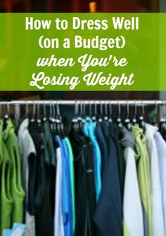6 budget tips for dressing stylishly when you're on a weight-loss journey
