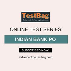 Get Indian Bank PO mock test and Indian bank PO test series online based on latest patterns, syllabus, application form, notification, exams date at India's number 1 e-leaning platform testbag. Subscribed today and enter coupon code TESTBAG to get 20% off on paid subscription on Indian Bank PO 2018 entrance example. Subscription valid till end of exam and extend in case exam extends. Past Exam Papers, Past Exams, Online Mock Test, Online Test Series, Sample Paper, Model Test, Entrance Exam, Application Form, Question Paper