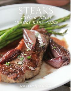 Steaks with Sweet Shallot Wine Sauce