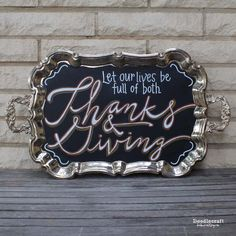 Thanks & Giving Serving Tray Decor--Perfect for Thanksgiving!