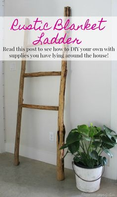 How to make a rustic wooden blanket ladder. This one was made for free using branches found in the yard, but making one out of wood from the hardware store would be nearly as cheap and even easier! #blanketladder #DIYdecor #quiltladder #towelladder #rusticdecor