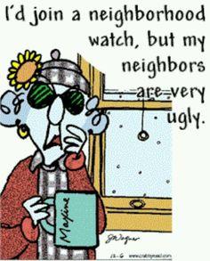Maxine - Neighborhood Watch