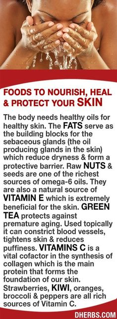 The body needs healthy oils for healthy skin. The fats serve as the building blocks for the oil producing glands that reduce dryness & form a protective barrier. Raw nuts & seeds are 1 of the richest sources of omega-6 oils & a natural vitamin E. Green tea protects against premature aging. Topically it can constrict blood vessels, tightens skin & reduces puffiness. Strawberries, kiwi, oranges, broccoli & peppers are all rich sources of Vitamin C a vital cofactor in the synthesis of collagen…
